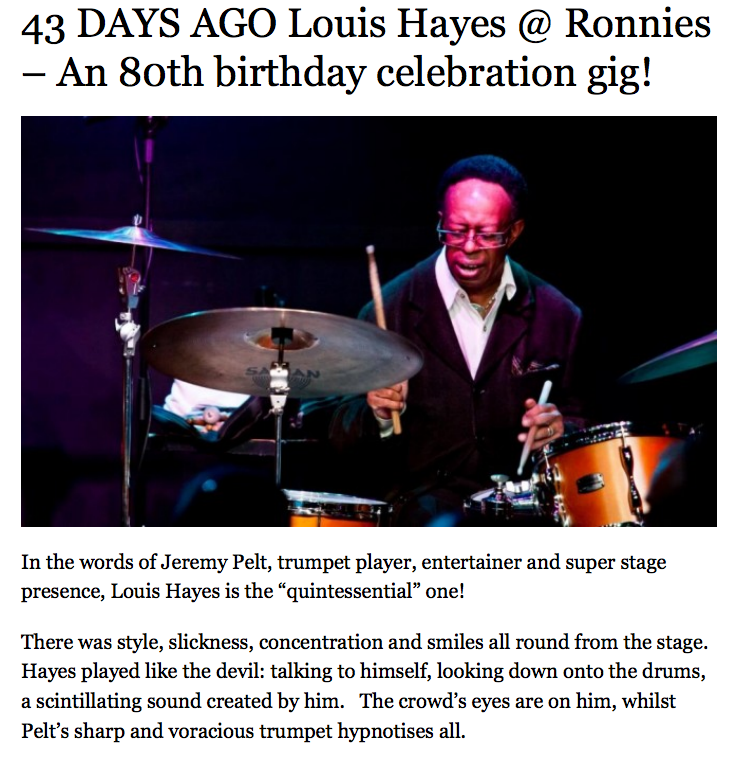 43 DAYS AGO Louis Hayes @ Ronnies - An 80th birthday celebration gig!