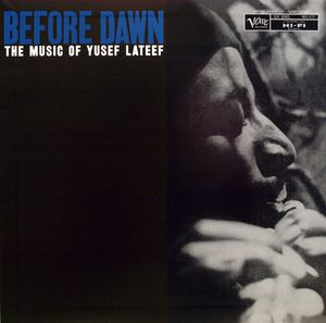 Yusef Lateef, Before Dawn with Louis Hayes
