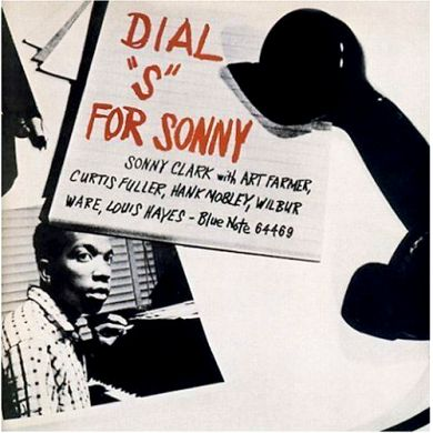 Sonny Clark, Dial S for Sonny with Louis Hayes