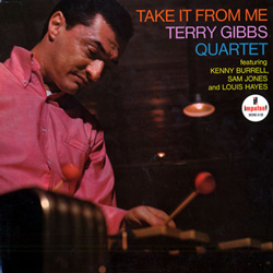 Terry Gibbs, Take it From Me with Louis Hayes