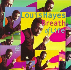 Louis Hayes - Breath of Life