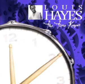Louis Hayes - The Time Keeper